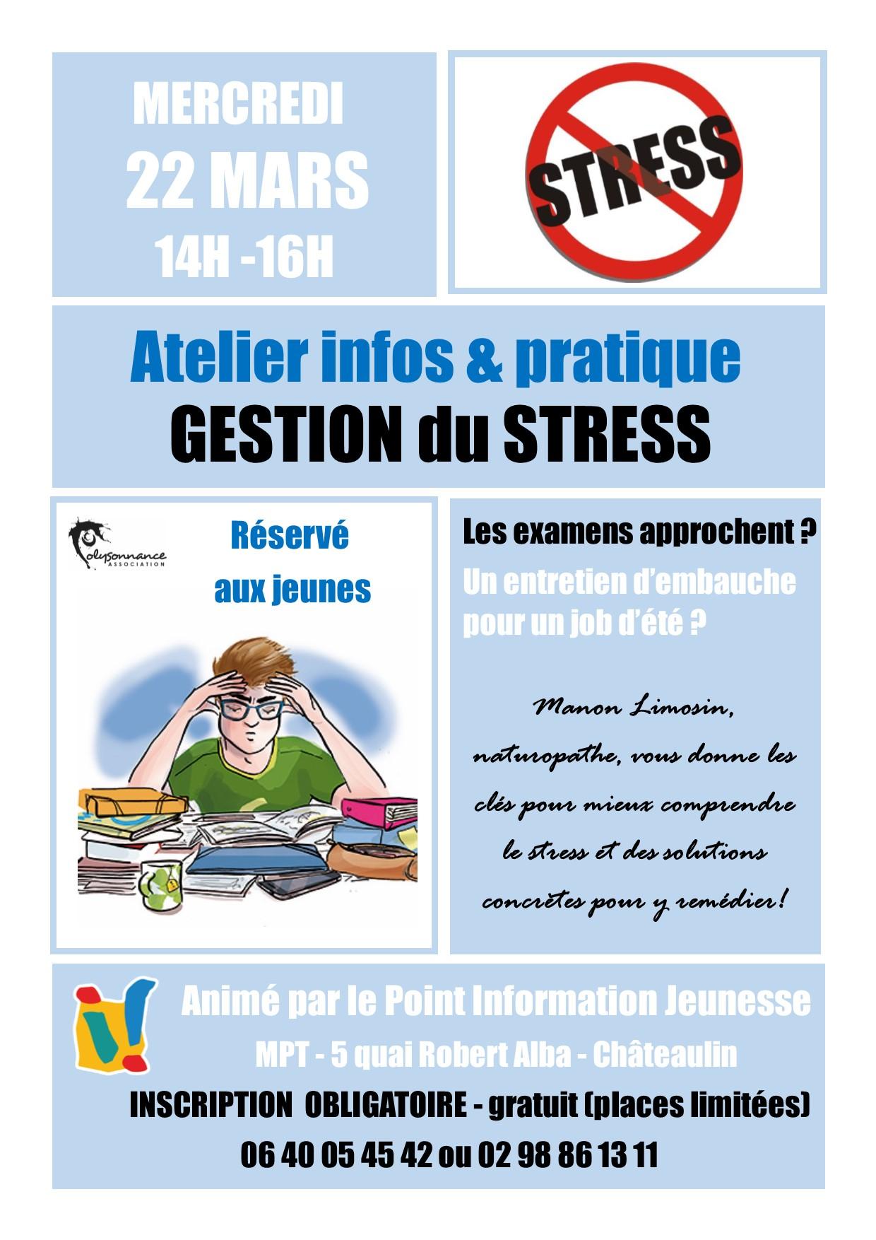 POINT INFORMATION JEUNESSE : ATELIER GESTION DU STRESS  MERCREDI 22 MARS DE 14H à 16 H