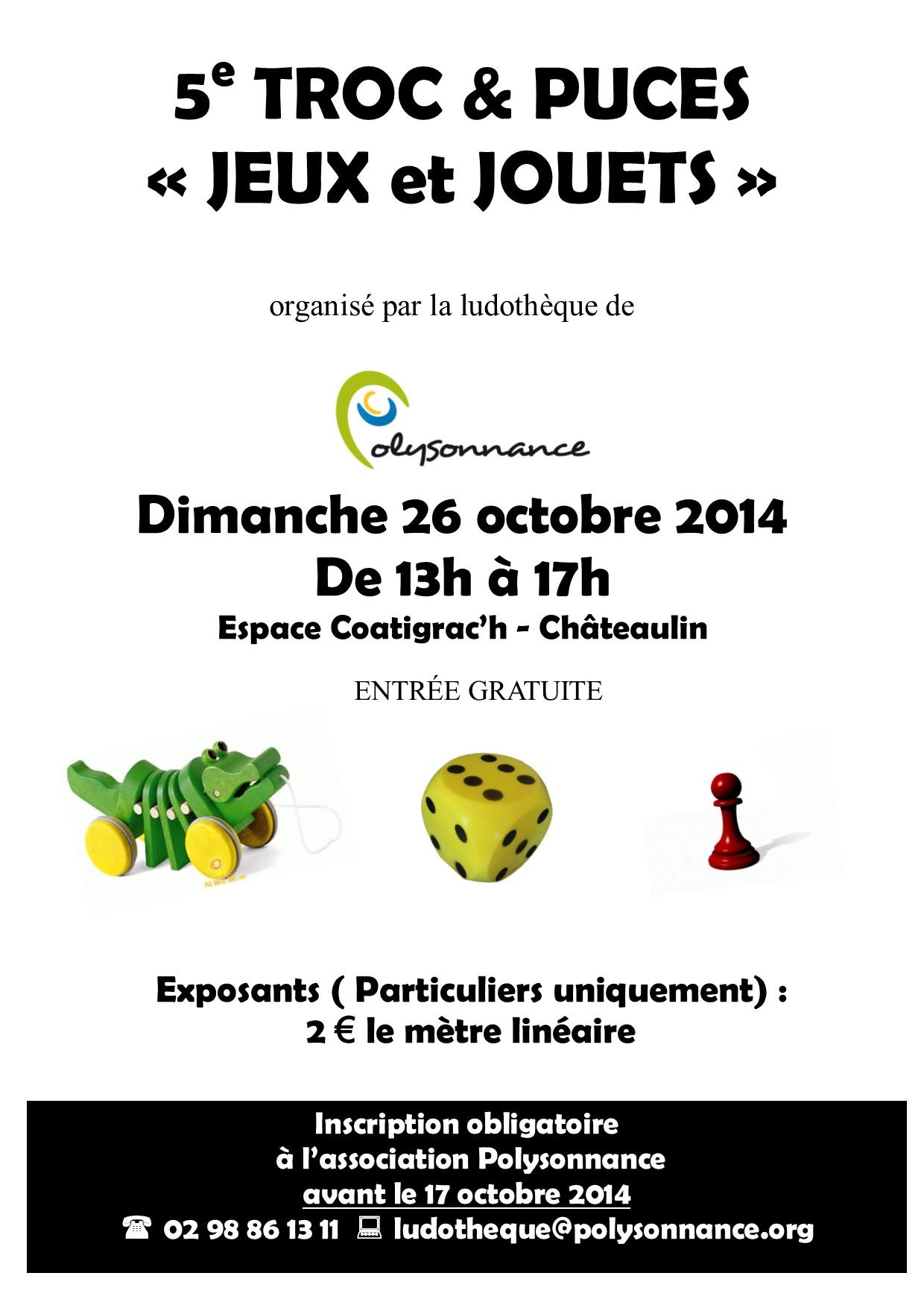 TROC & PUCES «JEUX ET JOUETS» DIMANCHE 26 OCTOBRE 2014 -13H /17H – ESPACE COATIGRACH CHATEAULIN
