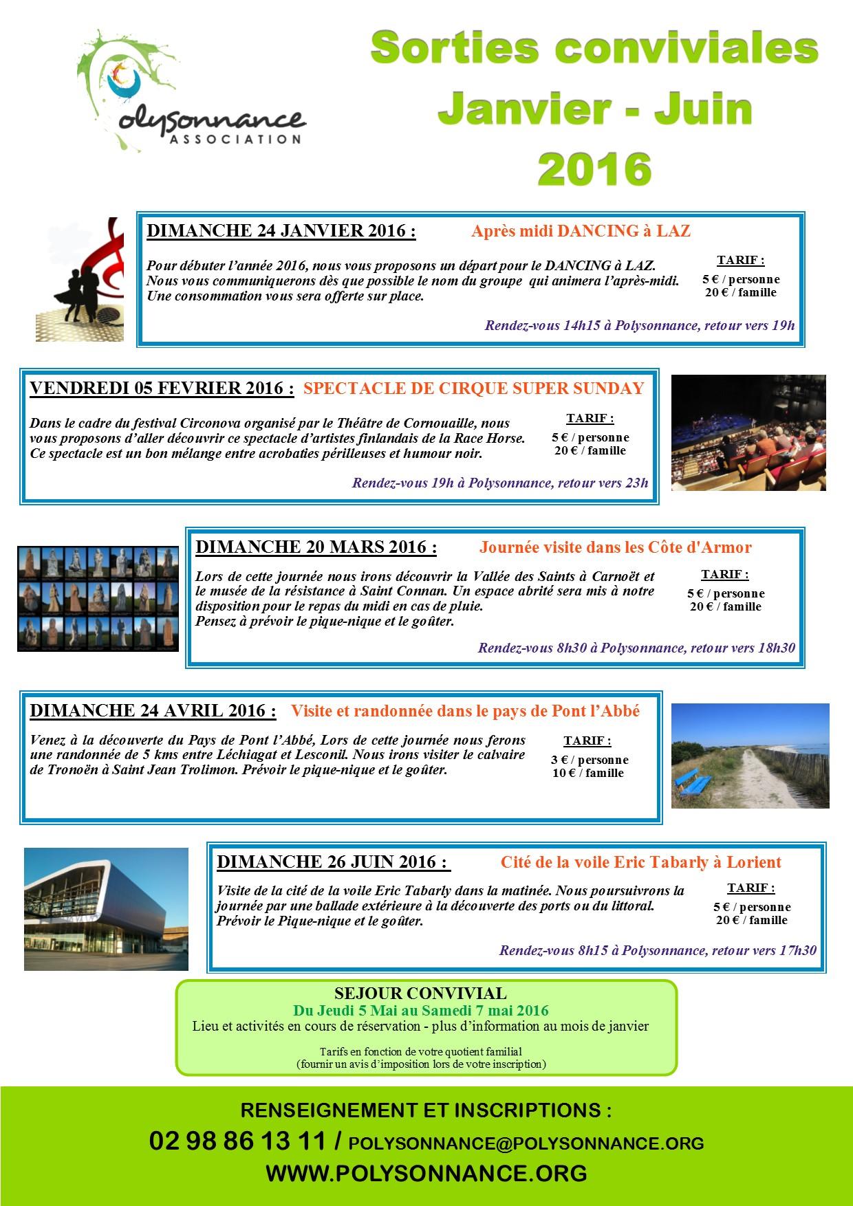 PROGRAMME DES SORTIES CONVIVIALES DE JANVIER A JUIN 2016