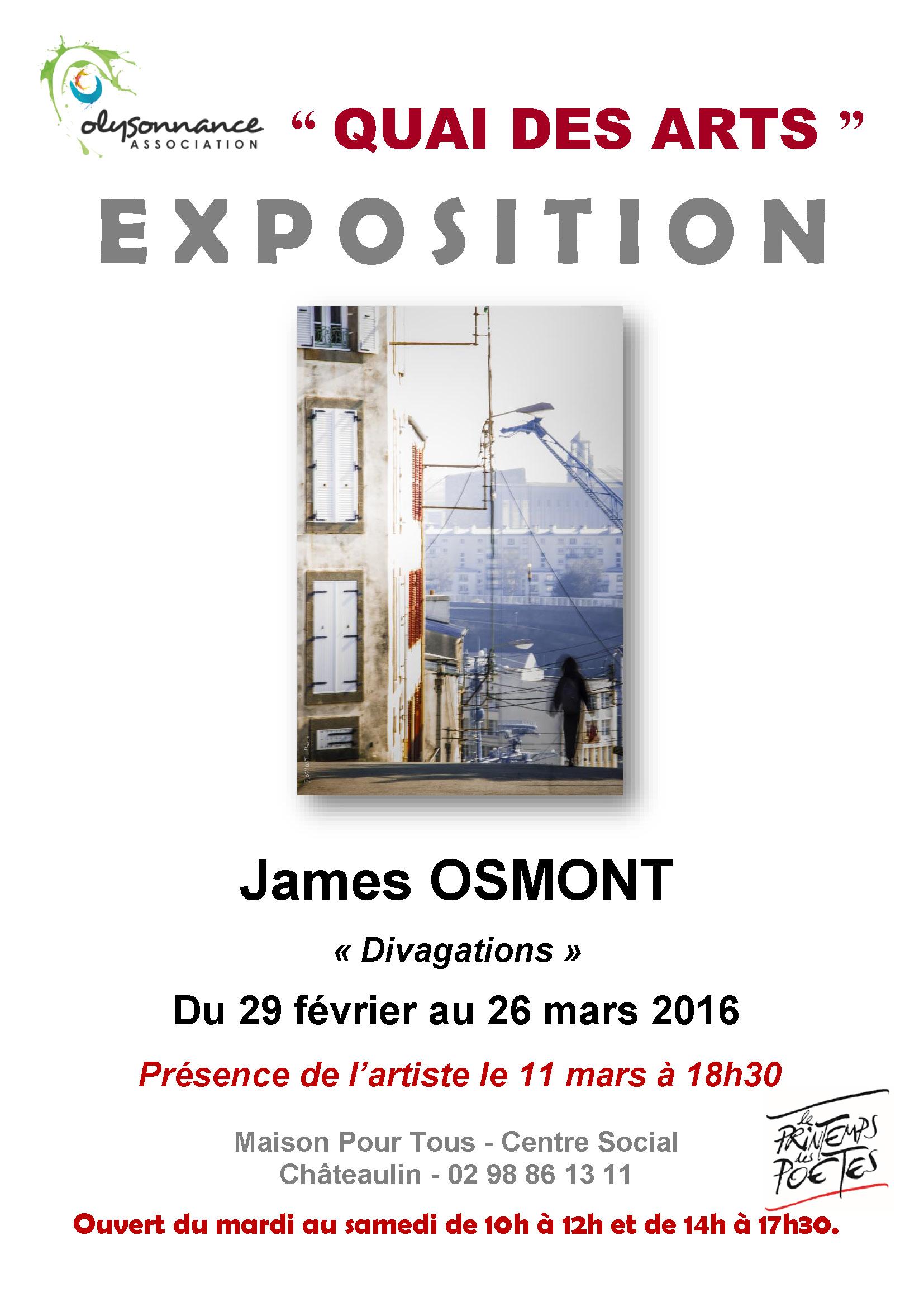 QUAI DES ARTS : EXPOSITION DE JAMES OSMONT DU 29 FEVRIER AU 26 MARS  2016 A LA MPT