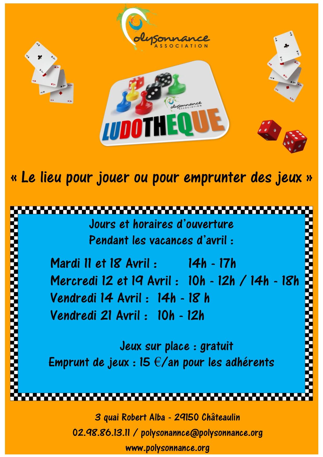 LUDOTHEQUE : horaires d'ouverture pendant les vacances d'avril