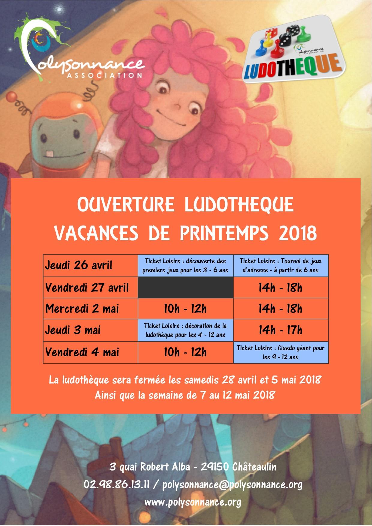 HORAIRES OUVERTURE LUDOTHEQUE VACANCES DE PRINTEMPS