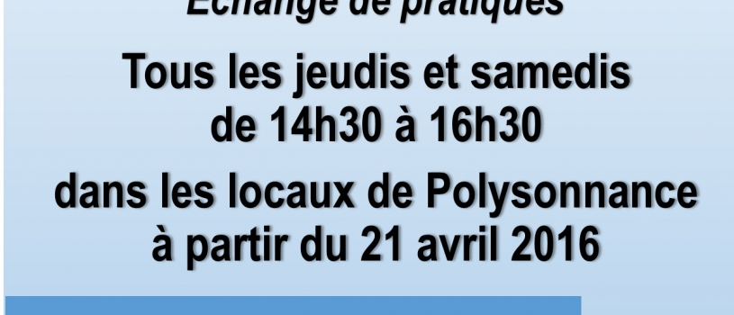 TRICOT : ATELIER D'ECHANGE DE PRATIQUES A PARTIR  DU JEUDI  21 AVRIL A 14H30 A LA MPT