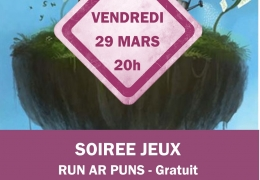 SOIREE JEUX : VENDREDI 29 MARS à 20H au RUN AR PUNS