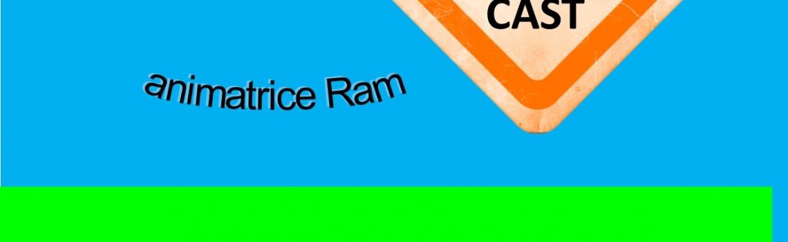 RAM : TEMPS ECHANGE SAMEDI 16 JUIN DE 10H A 12  A CAST